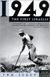 1949: The First Israelis - Tom Segev, Arlen Neal Weinstein