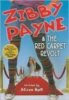 Zibby Payne & the Red Carpet Revolt - Alison Bell