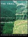 THE TRAIL HOME - John Daniel