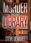 Murder In The Library - Steve Demaree