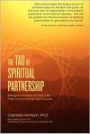 The Tao of Spiritual Partnership: Background Music in Daily Life That Can Enhance Your Growth - Gabriella Kortsch