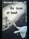 The Issue At Hand - James Blish (as William Atheling Jr.)