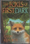 The Foxes of Firstdark - Garry Douglas Kilworth