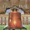 The Liberty Bell - Debra Hess