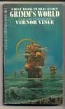 Grimm's World - Vernor Vinge