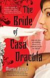 The Bride of Casa Dracula (Casa Dracula, Book 3) - Marta Acosta