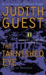 The Tarnished Eye: A Novel of Suspense - Judith Guest