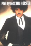Phil Lynott: The Rocker - Mark Putterford