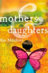Mothers and Daughters - Rae Meadows