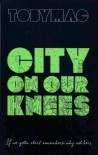 City on Our Knees - TobyMac
