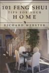 101 Feng Shui Tips for Your Home (Feng Shui Series) - Richard Webster, Laura Gudbaur, Lau Gudbaur