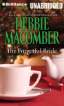 The Forgetful Bride - Debbie Macomber