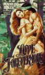 Love Forevermore (Leisure historical romance) - Madeline Baker
