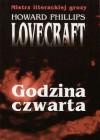 Godzina czwarta - Howard Phillips Lovecraft