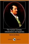 The Human Comedy: Introductions and Appendix - Honoré de Balzac