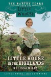 Little House in the Highlands  - Melissa Wiley