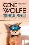 Starwater Strains - Gene Wolfe