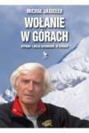 Wołanie w górach. Wypadki i akcje ratunkowe w Tatrach - Michał Jagiełło