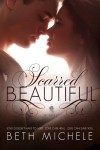 Scarred Beautiful - Beth Michele