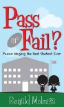 Pass or Fail?: Paano Maging the Best Student Ever - Ronald Molmisa