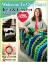 Welcome to Our Home - Knit and Crochet Ideas from Red Heart - Editors of FaveCrafts
