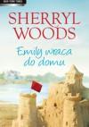 Emily wraca do domu - Sherryl Woods