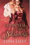 Countess So Shameless (Scandal in London Novels) - Liana LeFey
