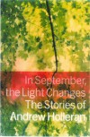 In September, the Light Changes: The Stories of Andrew Holleran - Andrew Holleran