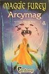 Arcymag - Maggie Furey