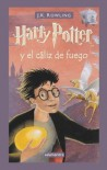 Harry Potter y el Caliz de Fuego  - J.K. Rowling
