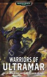 Warriors of Ultramar: An Ultramarines Novel - Graham McNeill