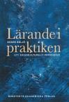 Lärande i praktiken: Ett sociokulturellt perspektiv - Roger Säljö