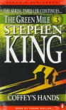 The Green Mile, Part 3: Coffey's Hands - Frank Muller, Stephen King