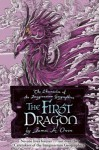 The First Dragon - James A. Owen