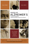 Voices of Alzheimer's: The Healing Companion: Stories for Courage, Comfort and Strength - The Healing Project