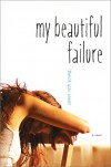 My Beautiful Failure - Janet Ruth Young