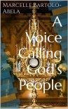 A Voice Calling God's People - Marcelle Bartolo-Abela