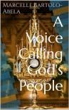 A Voice Calling God's People - Marcelle Bartolo-Abela