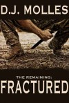 Fractured (Remaining, #4) - D.J. Molles