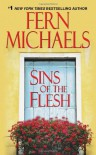 Sins of the Flesh - Fern Michaels