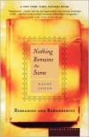Nothing Remains the Same: Rereading and Remembering - Wendy Lesser