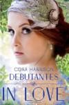 Debutantes: In Love - Cora Harrison