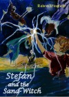 Stefan and the Sand-Witch - Robert Wingfield