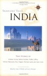 Travelers' Tales India: True Stories (Travelers' Tales Guides) -