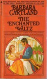 The Enchanted Waltz - Barbara Cartland