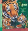 Tigress (Read and Wonder Series) - Nick Dowson,  Jane Chapman (Illustrator)