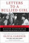 Letters to a Bullied Girl: Messages of Healing and Hope - Olivia Gardner, Emily Buder, Sarah Buder