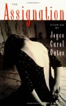The Assignation - Joyce Carol Oates