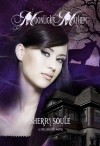 Moonlight Mayhem (Spellbound #3) - Sherry Soule