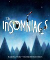 The Insomniacs - Karina Wolf, Ben Hilts, Sean Hilts